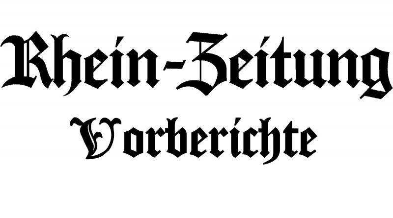 Rheinzeitung - Vorberichte